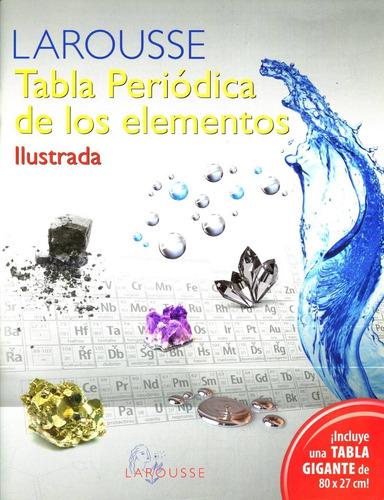tabla periódica de los elementos ilustrada larousse