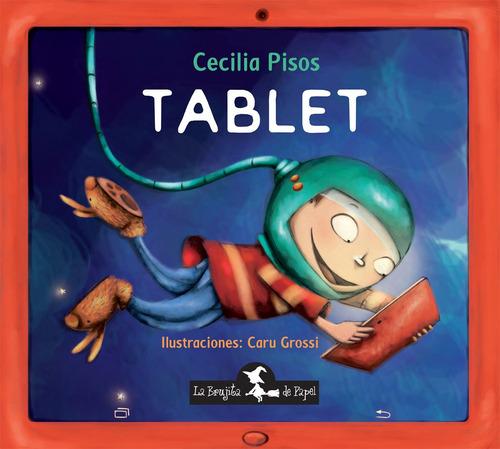 tablet - cecilia pisos, ilustrador: caru grossi