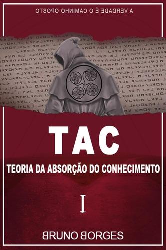 tac - teoria da absorção do conhecimento