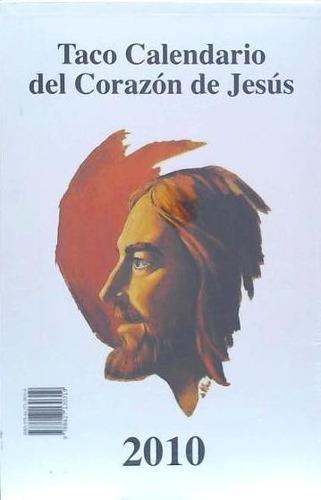 taco calendario del corazón de jesús 2010 (gigante)(libro al