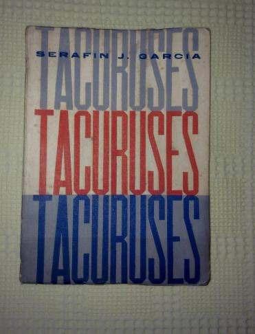 tacuruses -serafin j. garcia .autografiado