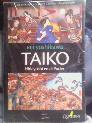 taiko. hideyoshi en el poder