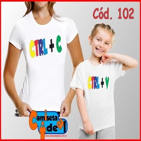 tal mâe / tal filha - kit c/ 2 camisetas (adulto + infantil)