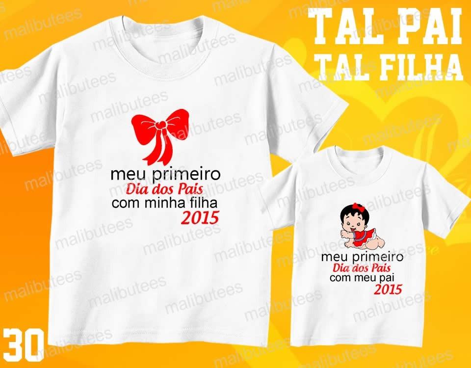 88d0f9cd81 Tal Pai Tal Filho Camiseta Meu Dia Dos Pais Personalizada R 59