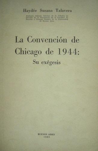 talavera, susana - la convención de chicago de 1944: su exég