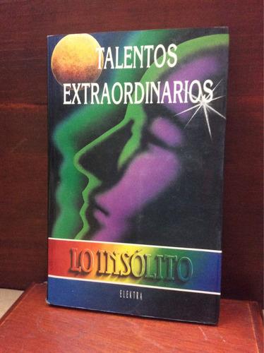 talentos extraordinarios. esoterismo