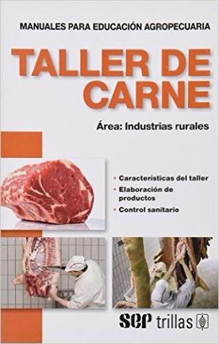 taller de carne / f. a. o / editorial trillas