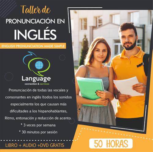 taller de pronunciación de inglés online  profesores nativos