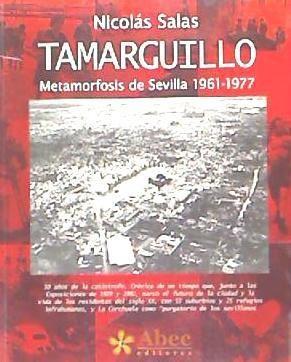 tamarguillo,metamorfosis sevilla 1961-77(libro )