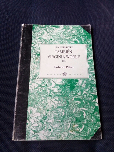 también virginia woolf - federico patán