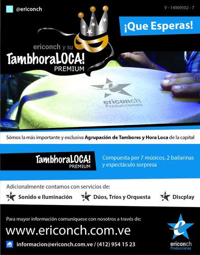 tambores/grupo de tambor show tambhora loca