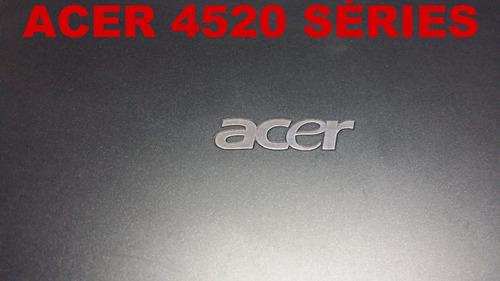 tampa do lcd acer 4520 séries