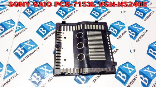 tampa memórias sony vaio pcg-7153l vgn-ns240e