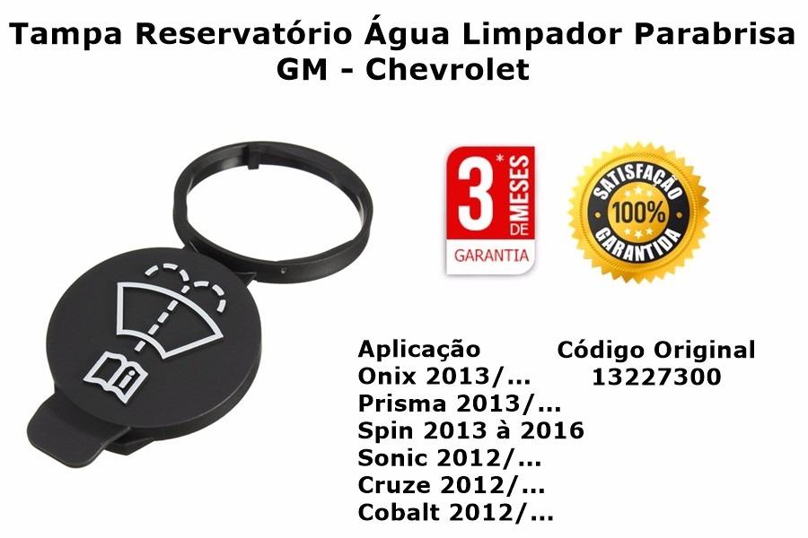 Tampa Reservatorio Agua Limpador Onix Prisma Cobalt R