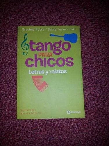 tango para chicos - letras y relatos