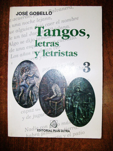 tangos, letras y letristas 3 - josé gobello