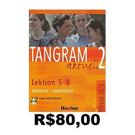 Tangram Aktuell 2 - Lektion 5-8 Niveau  A2/2