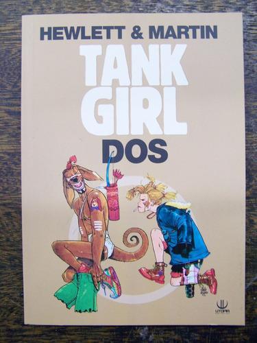 tank girl dos * alan martin y jamie hewlett *