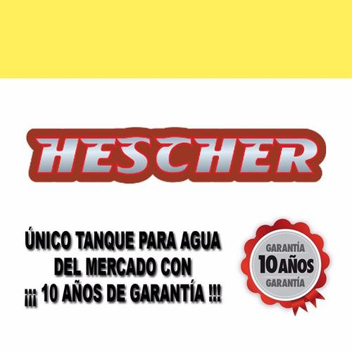 tanque agua hescher cuatricapa 300 lts blanco 10 años gtía