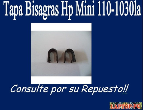 tapa bisagras hp mini 110-1030la