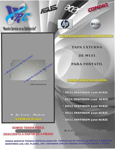 tapa de wifi  para portatil dell 5150 / 1110