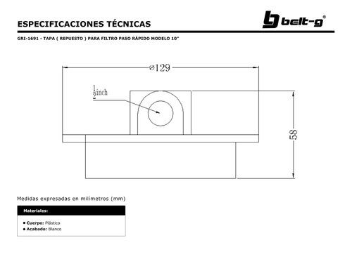 tapa para filtro paso rapido modelo 10  belt-g gri-1691