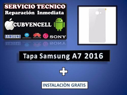 tapa samsung a7 2016 sm - a710 + intslación gratis