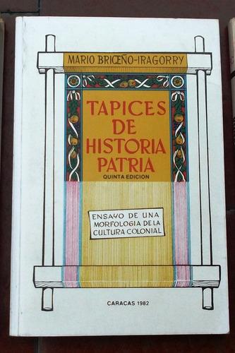 tapices de historia patria: