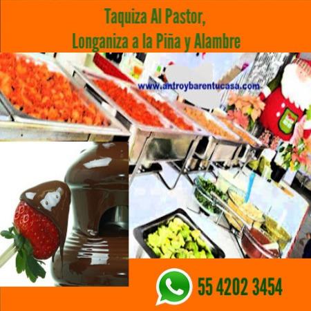taquizas pastor alambre longaniza y gratis fuente chocolate