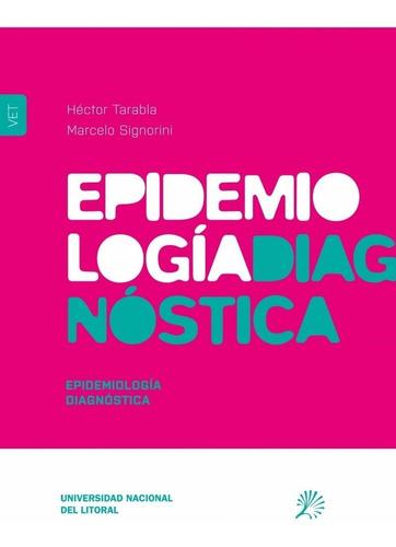 tarabla: epidemiología diagnóstica