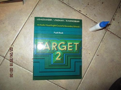 target 2 pupil´s book - l.g alexander / tadman / kingsbury