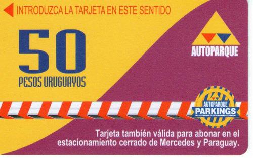 tarjeta autoparque - 50 pesos uruguayos