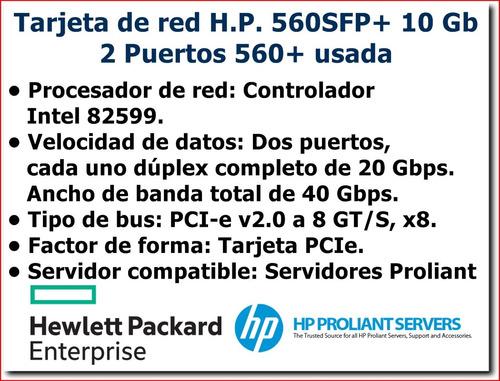tarjeta de red h.p. 560sfp+, 10 gb, 2 puertos 560+, usada