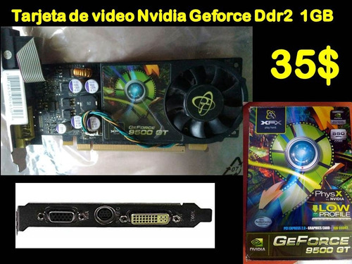 tarjeta de video nvidia geforce 1gb ddr2