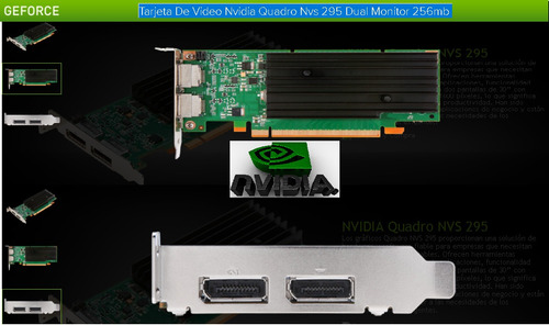 tarjeta de video nvidia quadro nvs 295 dual monitor 256mb