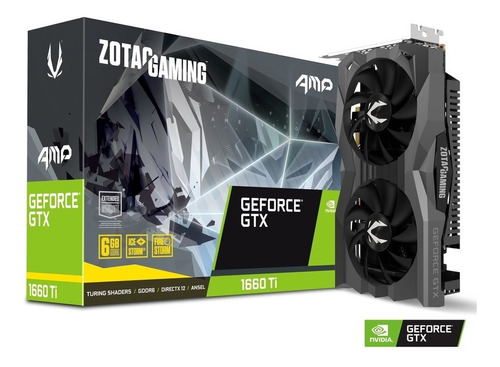 tarjeta de video zotac geforce gtx 1660 ti amp 6gb/ddr6