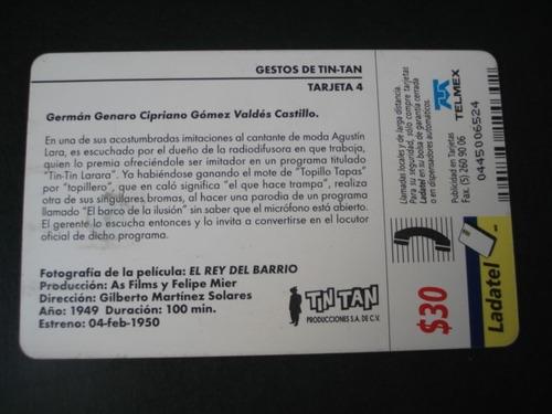 tarjeta  gestos de tin tan t/4 usada cine mexicano rey del b