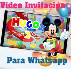 Tarjeta Invitación Digital Vídeo Mickey Mouse Cumpleaños