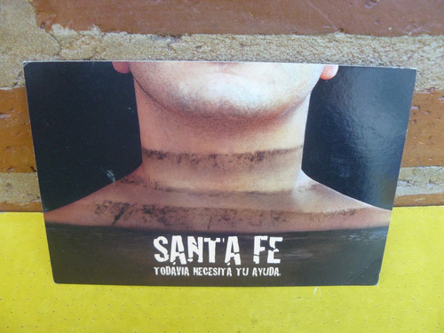 tarjeta postal campaña colección 10x15 ayuda para santa fe