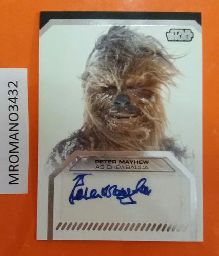 tarjeta star wars autografiada peter mayhew / chewbacca jedi