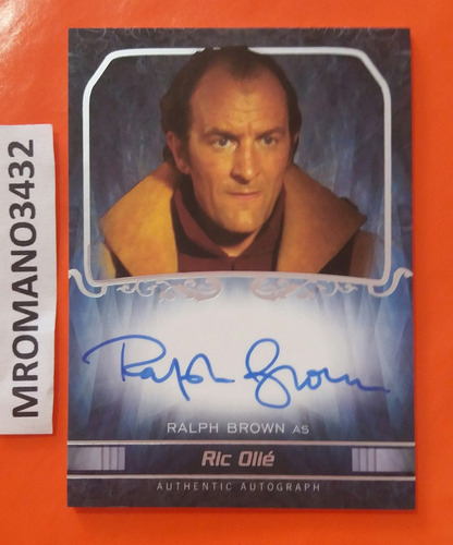 tarjeta topps star wars autografo ralph brown / ric olié