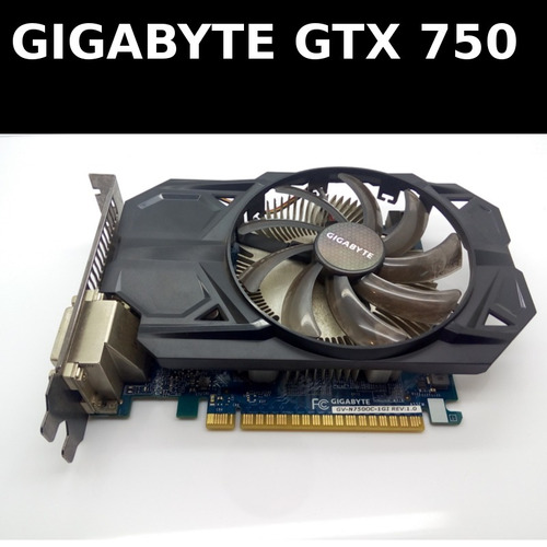 tarjeta video original gigabyte gtx 750 fornite apex