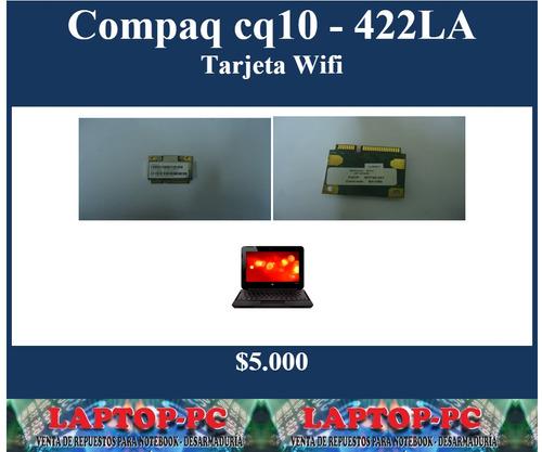 tarjeta wifi compaq cq10 - 422la