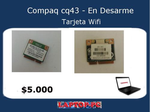 tarjeta wifi compaq presario cq 43 - en desarme