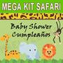 Kit Imprimible Baby Shower Cumple Animales D La Selva Safari