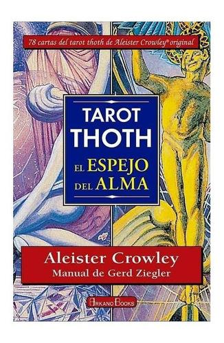 tarot thoth el espejo del alma, libro y cartas en español