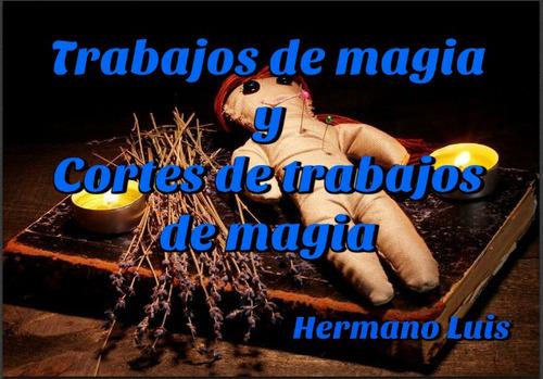 tarot, videncia, amarres y trabajos de magia... consulta!!!