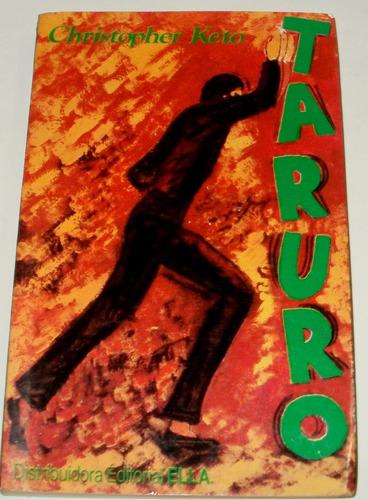 taruro - christopher keto - año 1983