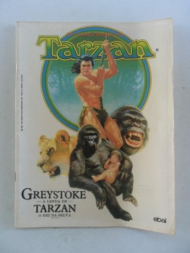 tarzan greystoke a lenda de tarzan o rei da selva! ebal 1984