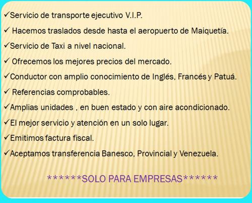 taxi transporte ejecutivo v.i.p. solo para empresas.